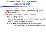 prosedur input output re entrant