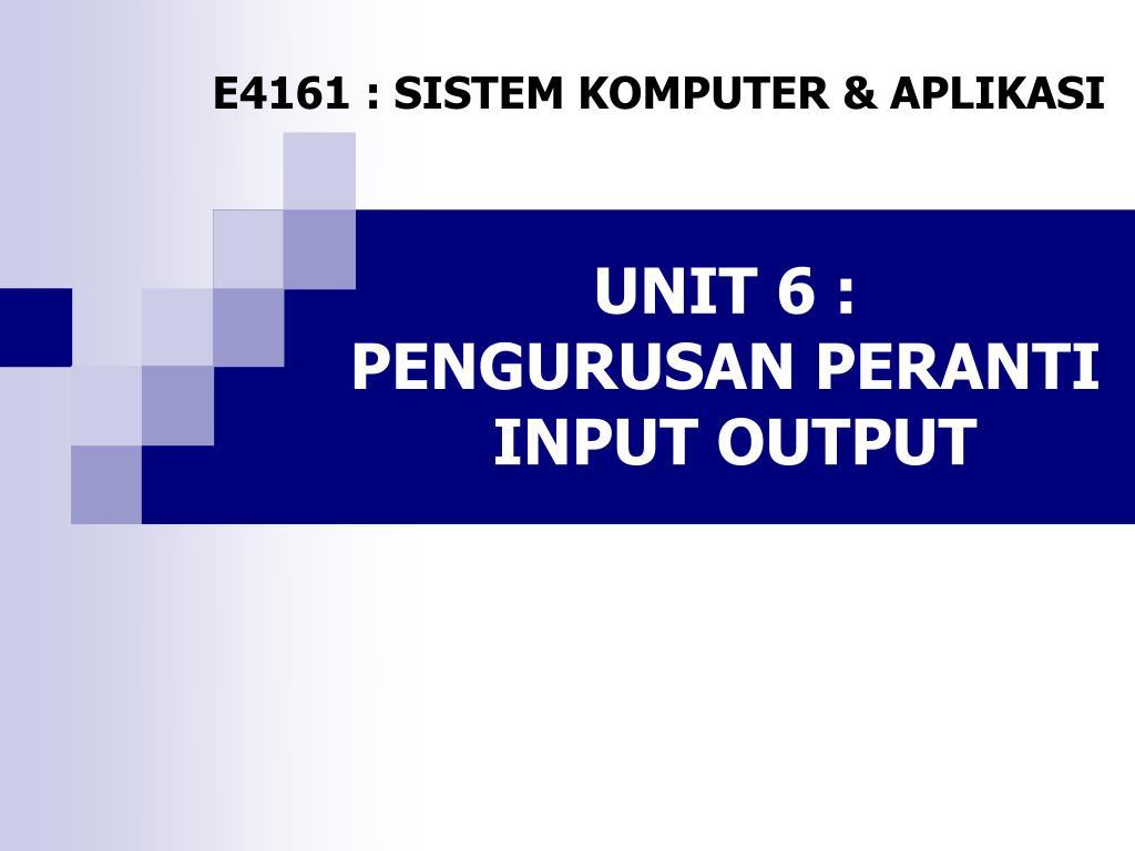 unit 6 pengurusan peranti input output l.