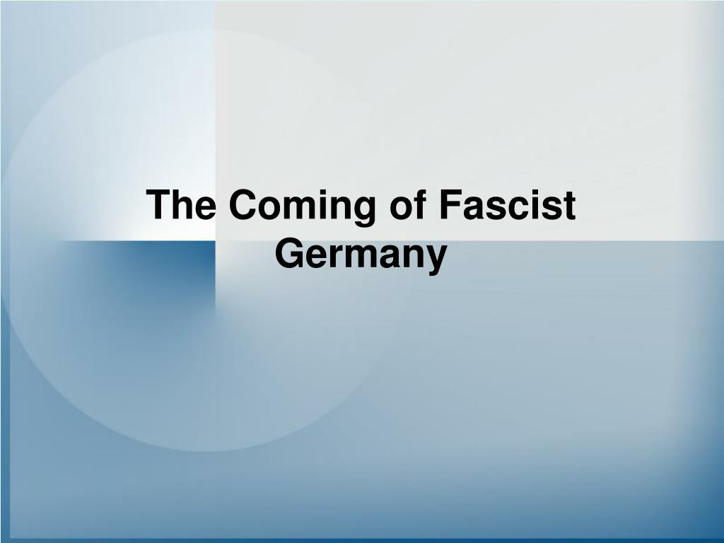 the coming of fascist germany l.