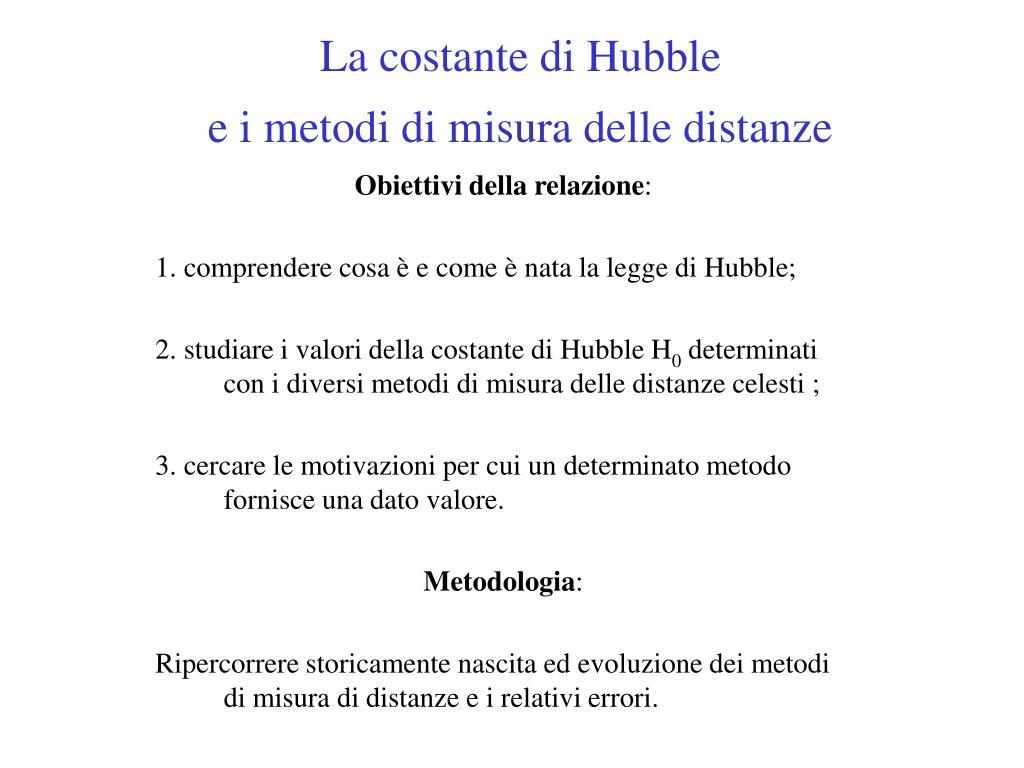la costante di hubble e i metodi di misura delle distanze l.