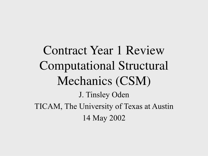 contract year 1 review computational structural mechanics csm n.