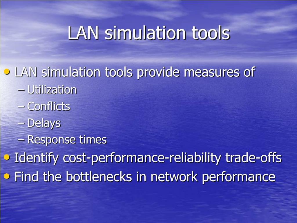 LAN simulation tools