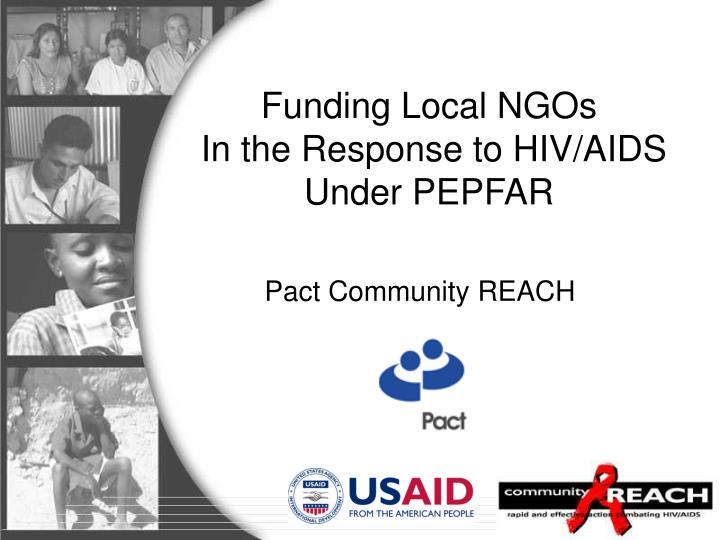 Funding local ngos in the response to hiv aids under pepfar