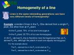 homogeneity of a line13