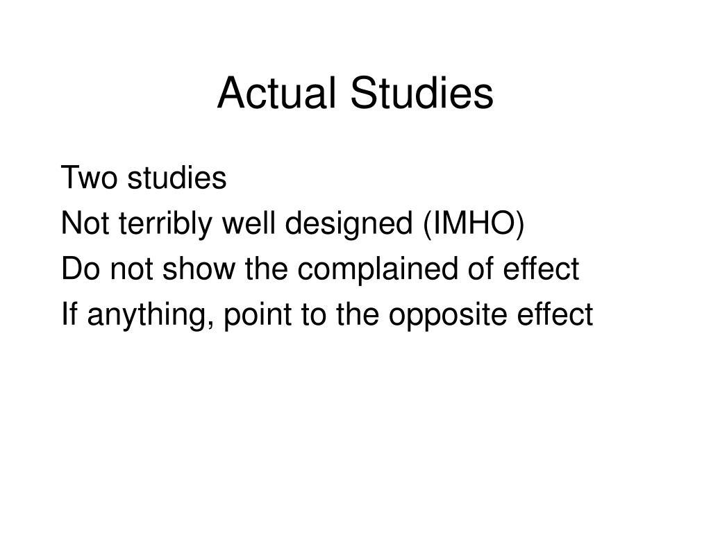 Actual Studies