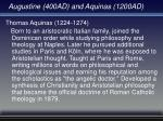 augustine 400ad and aquinas 1200ad22