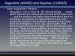 augustine 400ad and aquinas 1200ad24