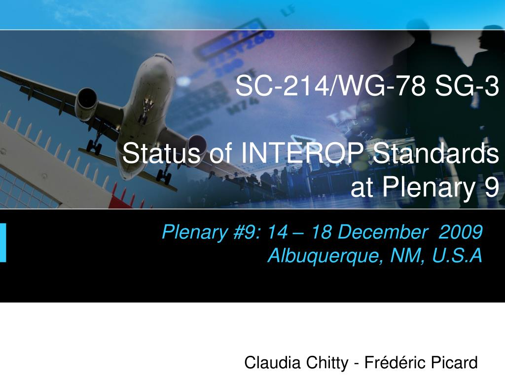 sc 214 wg 78 sg 3 status of interop standards at plenary 9 l.
