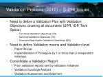 validation process 2010 s 214 issues