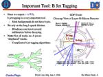important tool b jet tagging