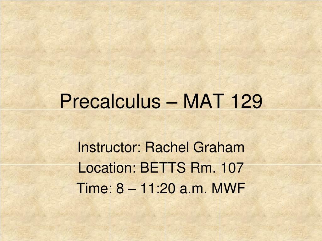 precalculus mat 129 l.