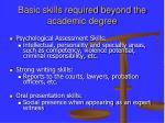 basic skills required beyond the academic degree