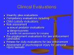 clinical evaluations