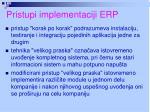 pristupi implementaciji erp