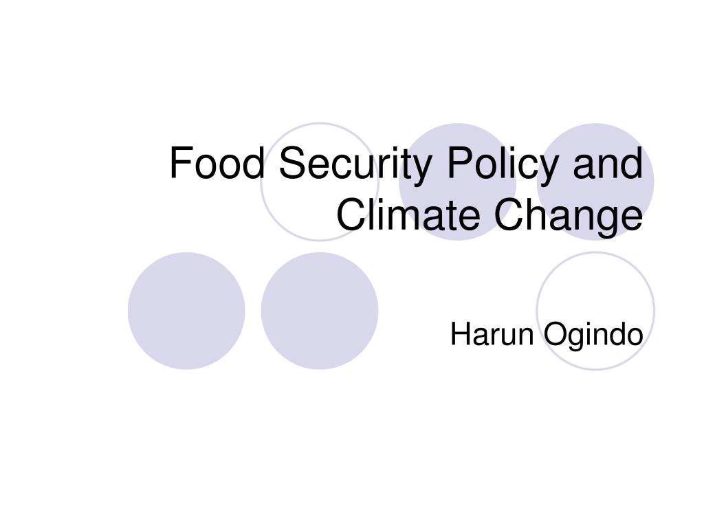 food security policy and climate change l.