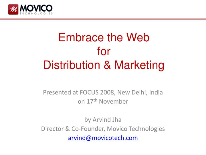 Embrace the web for distribution marketing