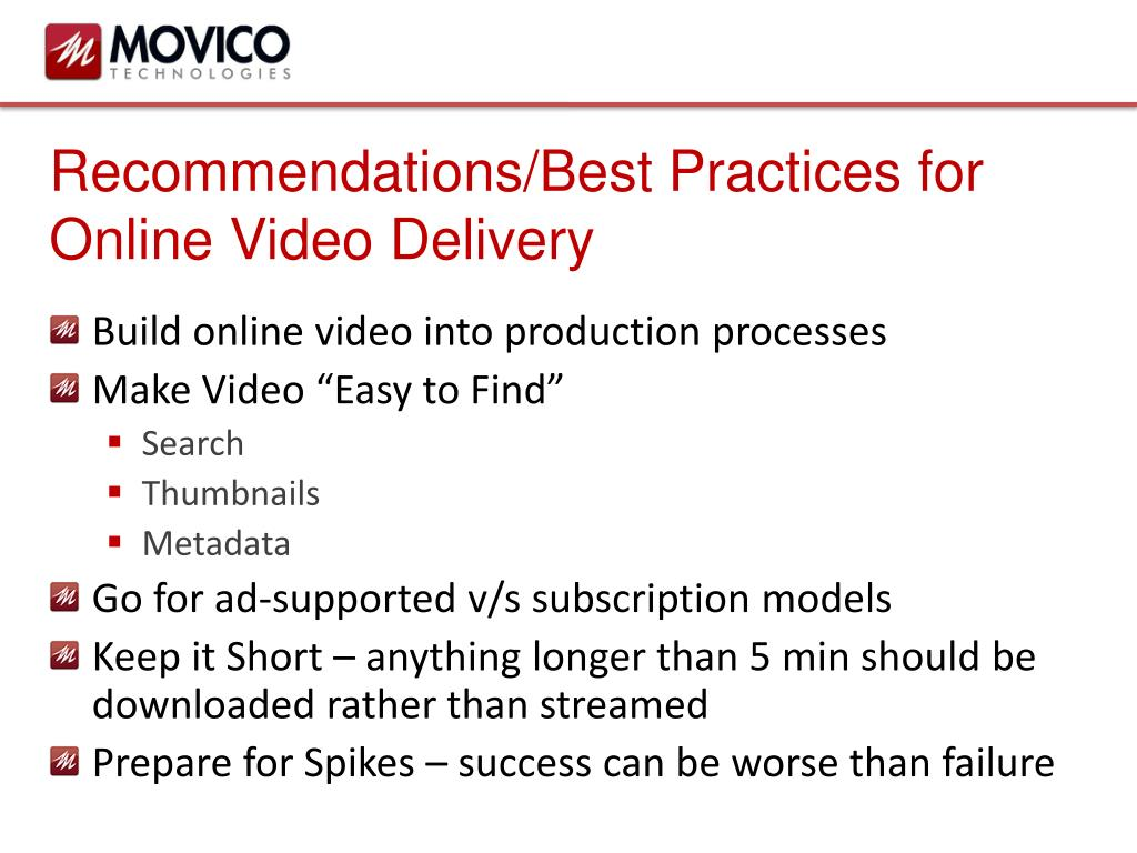 Recommendations/Best Practices for Online Video Delivery