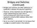 bridges and switches continued6