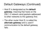 default gateways continued