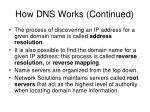 how dns works continued