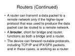 routers continued