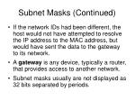subnet masks continued10