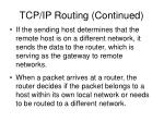 tcp ip routing continued