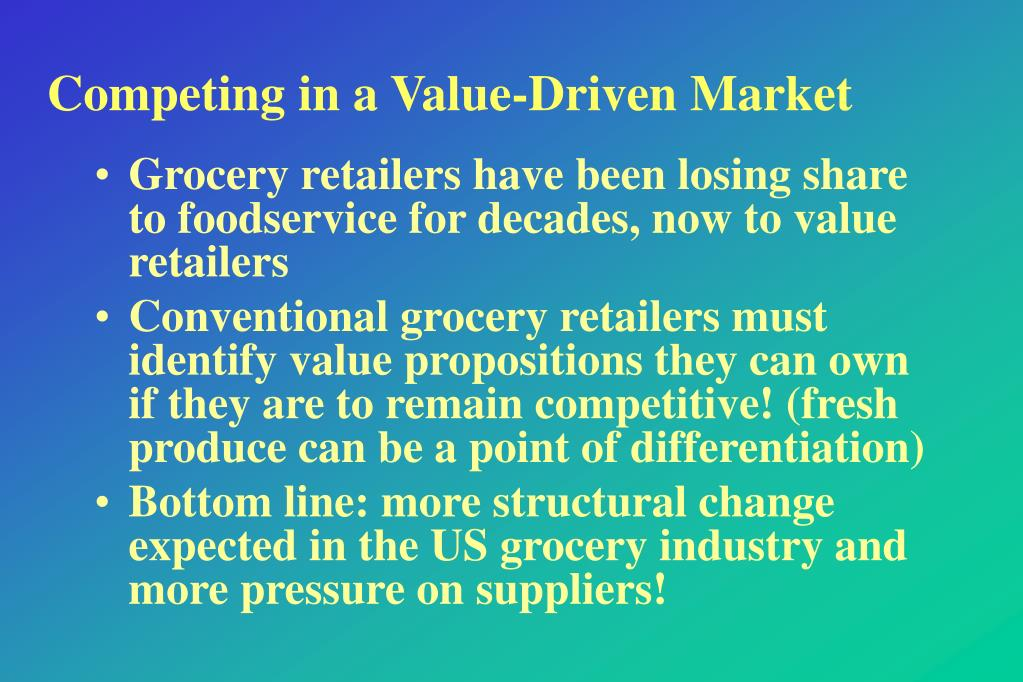 Competing in a Value-Driven Market