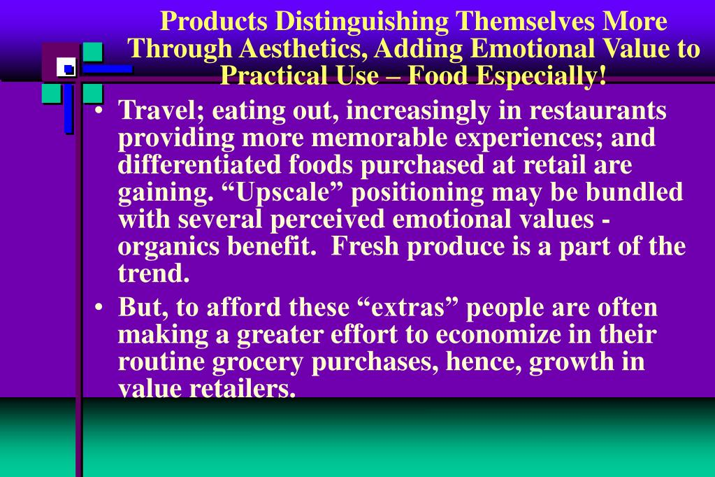Products Distinguishing Themselves More Through Aesthetics, Adding Emotional Value to Practical Use – Food Especially!