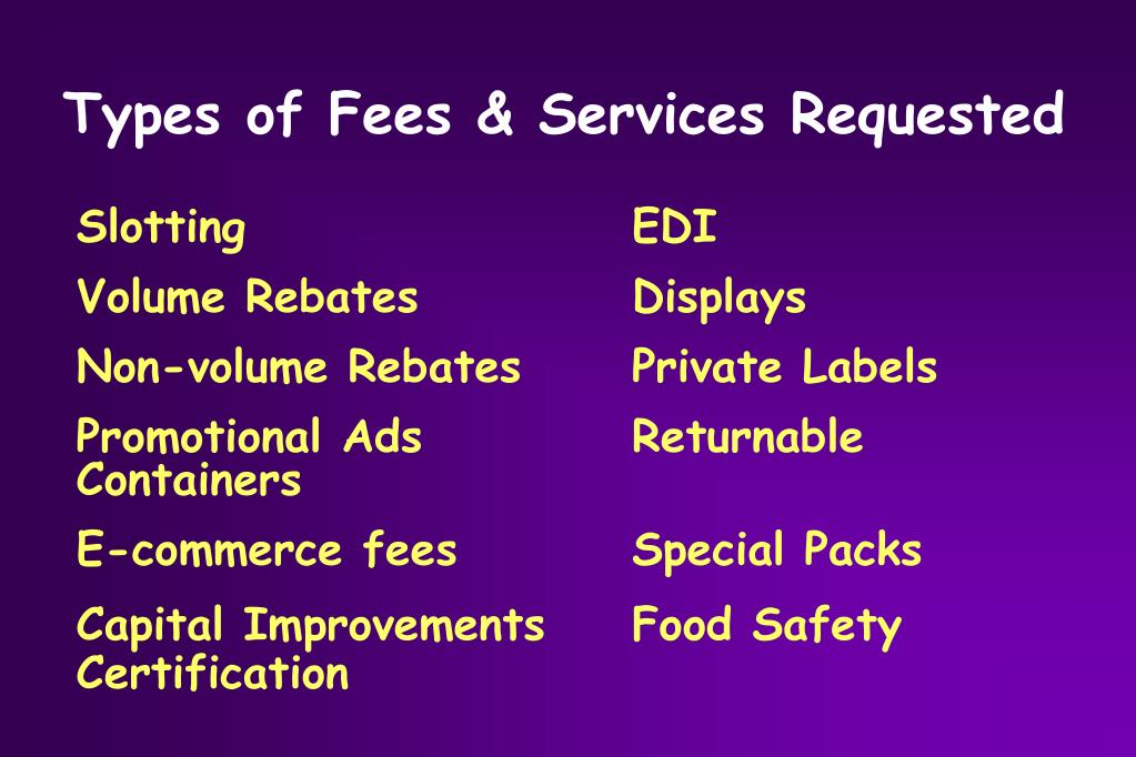 Types of Fees & Services Requested