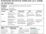 standard initiative template 2 7 name of initiative