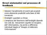 errori sistematici nel processo di feedback