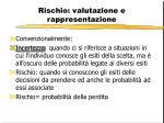rischio valutazione e rappresentazione