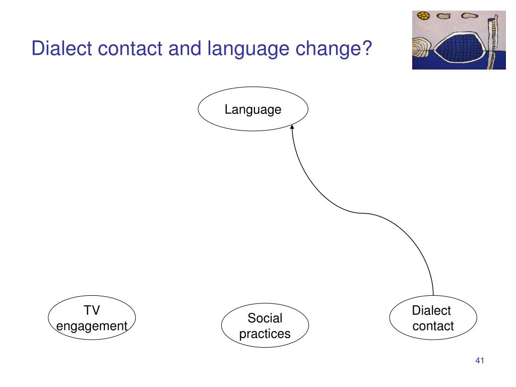 Dialect contact and language change?