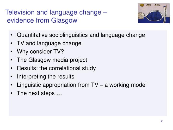 Television and language change evidence from glasgow2