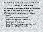 partnering with the lancaster ich homeless preference