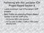 partnering with the lancaster ich project based section 8