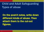 child and adult safeguarding types of abuse35
