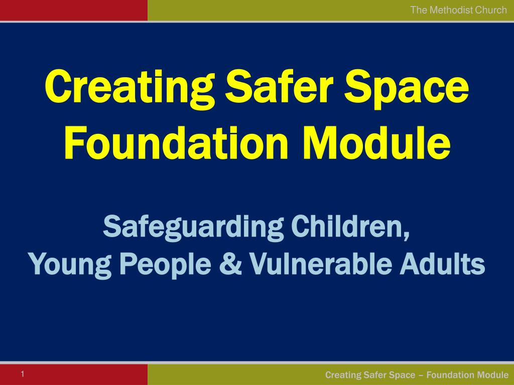 creating safer space foundation module l.
