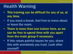 health warning