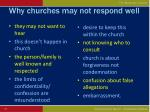 why churches may not respond well