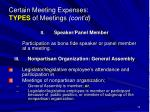 certain meeting expenses types of meetings cont d