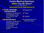 certain meeting expenses what can be given g s 138a 32 e 3 reasonable actual expenditures for