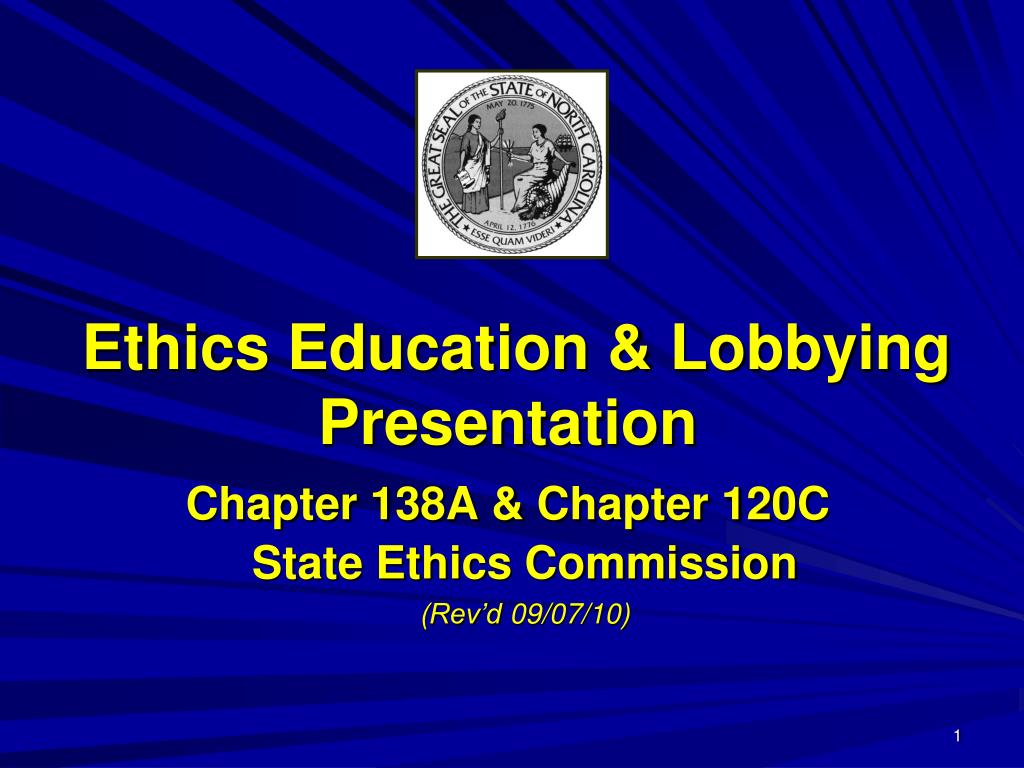 ethics education lobbying presentation chapter 138a chapter 120c l.
