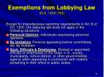 exemptions from lobbying law g s 120c 700