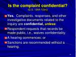 is the complaint confidential g s 138a 12 n