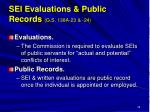 sei evaluations public records g s 138a 23 24