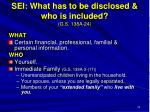 sei what has to be disclosed who is included g s 138a 24