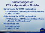 einstellungen im vfx application builder14