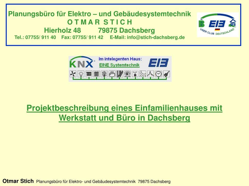 projektbeschreibung eines einfamilienhauses mit werkstatt und b ro in dachsberg l.